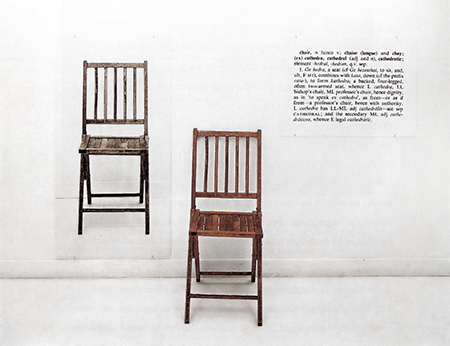 'One and Three Chairs' (1965), by the U.S. artist, Joseph Kosuth. A key early work of Conceptual art by one of the movement's most influential artists. The first piece of conceptual art I ever saw.